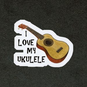 I Love My Ukulele Sticker