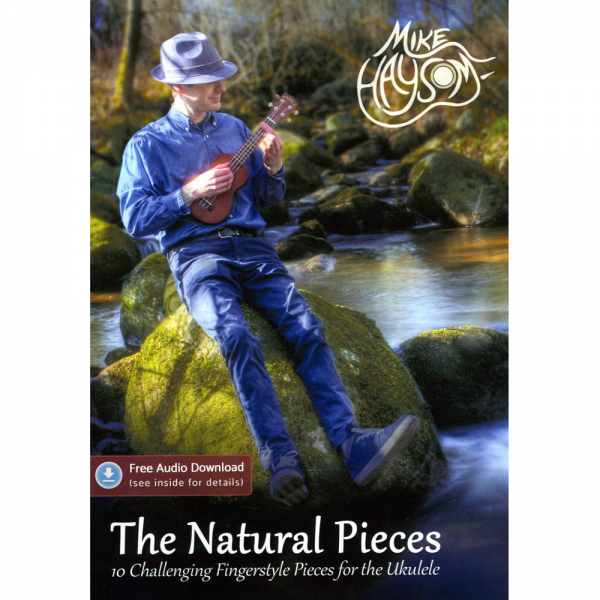The Natural Pieces Book Ukulele Tablature including Free Audio Download